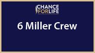 6 Miller Crew